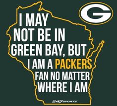 Will always be a Packers fan no matter where I live Packers Memes, Packers Funny, Packers Baby, Go Packers, Nfl Memes, Packers Football, Football Memes, Cowboys Football, Packers Seahawks