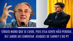 'Sérgio Moro que se cuide, pois essa gente não perdoa', diz Jabor ao com...