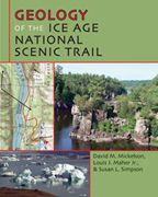 Geology of the Ice Age National Scenic Trail by Mickelson, Maher, and Simpson, order it from our website! http://wgnhs.uwex.edu/pubs/oc049/