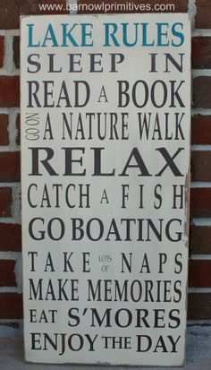 Everyone should follow these Lake Rules at least part of the summer! Lake Rules Vintage Style Typography Word Art Sign via Etsy. Pin leads you to seller. I think this would be really fun in the Den or someplace where you can remember that simple things really make us all feel the best.