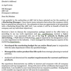 MBA Cover Letter Examples / Templates - MBA Salary negotiation Letter Salary Negotiation Letter for MBA Jobs XYZ (Sender's Address) 10 April 2009 HR Manager ABC Ltd (Company's Address) Dear Sir/Madam I am grateful to the authorities at ABC Ltd to have selected me for the position of a Marketing...