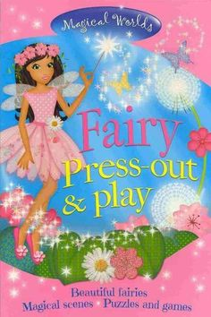 Magical Worlds Fairy Press-out & Play: Beautiful Fairies, Magical Scenes, Puzzles and Games