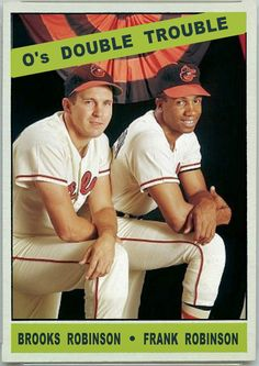 1966 Topps Os Double Trouble Brooks Robinson Frank Robinson Baltimore Orioles Baseball Cards That Never Were Mlb Players, Baseball Players, Old Baseball Cards, Baltimore Orioles Baseball, Sports Baseball, Baseball Live, Basketball, Football, Sports Personality