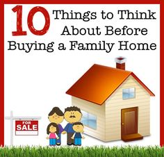10 things to think about before buying a family home.