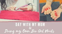 Vlog | Hanging out with my mom & doing my own Bio Gel nails! - YouTube Bio Gel Nails, My Mom, Hanging Out, Organization, Day, Youtube, Mariana, Getting Organized, Organisation