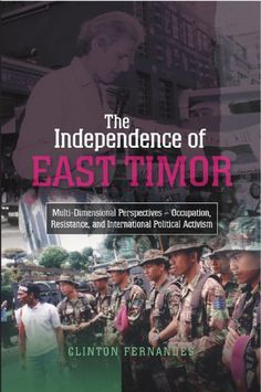 This book presents a history of the struggle for independence by East Timor, after it was invaded by Indonesia in 1975. The occupation, which lasted 24 years, was immediately resisted through guerrilla warfare and clandestine resistance.  More info: http://www.cseashawaii.com/wordpress/2012/10/timor-leste-bookshelf/
