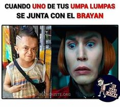 Oompa Loompas (>w<) Funny Spanish Memes, Spanish Humor, Funny Images, Funny Pictures, I Love To Laugh, Pewdiepie, Best Memes, I Laughed, Haha