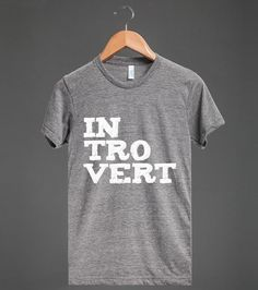 And, last but not least, for all other occasions: | 22 Shirts Every Introvert Should Own