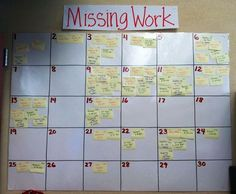 Great way to keep track of missing work. Late submissions- students take off sticky note and put it on their work once submitted.