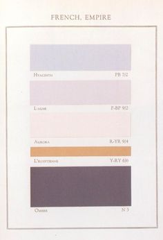 historical color guide, French Empire - first color. Color Combos, Color Schemes, Spanish Colors, Layout, Japanese Prints, Painted Paper, Little Books, Color Theory, Color Patterns
