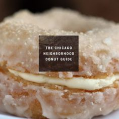 The best donuts in Chicago, by 'hood