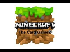 Minecraft the Card game? Quick how to play - http://www.recue.com/videos/minecraft-the-card-game-quick-how-to-play-2/