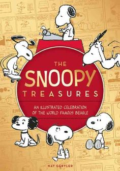 The Snoopy Treasures: An Celebration of the World Famous Beagle