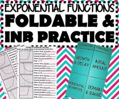 This foldable is a great introduction to identifying features of exponential functions. This also includes TWO INB practice pages. The first page includes 4 exponential graphs where students will identify if the graph shows growth or decay, the initial value, horizontal asymptote, domain, and range.