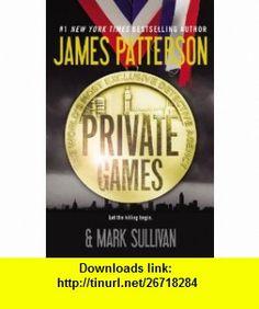 Private Games (9781611135114) James Patterson, Mark Sullivan, Paul Panting , ISBN-10: 1611135117  , ISBN-13: 978-1611135114 ,  , tutorials , pdf , ebook , torrent , downloads , rapidshare , filesonic , hotfile , megaupload , fileserve