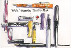 Fountain Pen Sketching Part 5: Basic Pens : Liz Steel