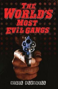 The World's Most Evil Gangs Glass Wax, True Crime Books, Free Ebooks, Magazines, Pdf, English, Journals, English Language