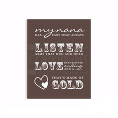 Personalized Product. Learn more Touch Nana's heart with this beautiful typography quote art print. The perfect gift for Nana on her birthday, mother's day, or just because. Can be colored...