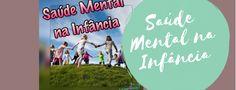 Saúde Mental na Infância Calm, Mental Health, Tips
