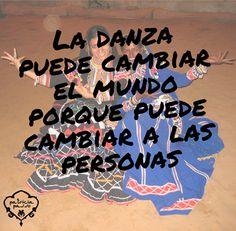La danza puede cambiar el mundo porque puede cambiar a las personas