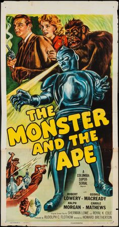 """Movie Posters:Serial, The Monster and the Ape (Columbia, R-1956). Three Sheet (41"""" X79.5""""). Serial.. ... Image #1"""