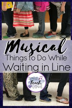 Musical Things to Do While Waiting in Line with your students.  Why should the learning stop just because you are waiting in line?  Use these ideas to challenge your students and keep them engaged!  #singteachlove