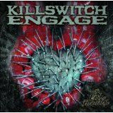 Killswitch Engage: The End Of Heartache.