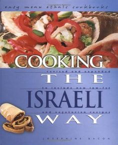 Traditional Cooking the Israeli Way (Easy Menu Ethnic Cookbooks), ,