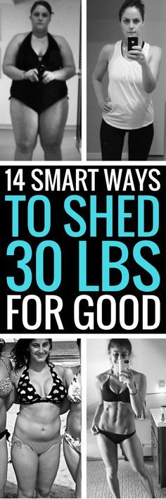 14 smart and healthy ways to shed 30 pounds for good. RePinned By: *Doniele Disney* www.justaddtwins.com