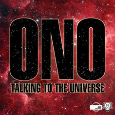 ONO - Talking To The Universe (Dave Aude Radio Edit). Listen here: http://soundcloud.com/yokoono/ono-talking-to-the-universe-2