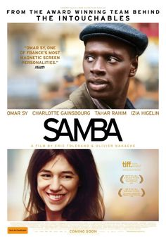 SAMBA  An illegal immigrant forms a romantic bond with his immigration officer.  Click the poster for our review