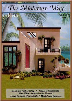 CDHM The Miniature Way magazine, June 2011, Issue 17