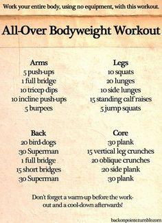 Body weight workout for your whole body. Great for when you're on vacation or you missed your gym session for the day.