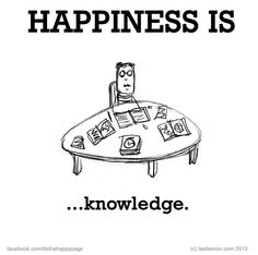 .Knowledge Live Happy, Make Me Happy, Are You Happy, What Is Happiness, True Happiness, Love You A Lot, What Makes You Happy, Cute Happy Quotes, Nice Quotes