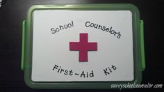 School Counselor's First-Aid Kit- savvyschoolcounselor.com