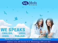 Our Professionals Can Speak Many Languages To Make An Easy Communication With Our Patients For Any Cause Consult With us Today. Call: 289-521-8844 Or Call: 289-521-8845 #Health #Wealth #MedX #Clinic #Consultation #Pharmacy #Cause #Health #Sick #Illness #Solution