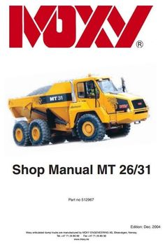 Original Illustrated Factory Workshop Service Manual for Doosan Moxi Articulated Dump Truck Type MT26, MT31.  Original factory manuals for Doosan Excavators, contains high quality images, circuit diagrams and instructions to help you to operate, maintenance and repair your truck. All Manuals Printab