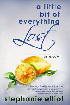 Lynelle Clark: Blog Tour: A little bit of Everything Lost by Stephanie Elliot. Enter to win your very own copy of this love story.