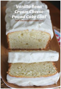 Vanilla Bean Cream Cheese Pound Cake Loaf {Vanilla Bean Frosting}