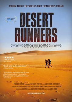 Desert Runners, a documentary that chronicles runners looking to complete four ultramarathons in the desert will get you inspired.
