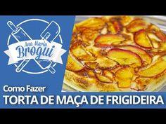 Ana Maria Brogui #273 - Como fazer Torta de Maça de Frigideira - Receita...