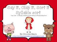 """FREE LANGUAGE ARTS LESSON - """"Say It, Clap It, Sort It - Fairy Tale Syllables (3 Pigs, Red Riding,  Goldilocks)"""" - Go to The Best of Teacher Entrepreneurs for this and hundreds of free lessons.  Kindergarten - 2nd Grade  #FreeLesson  #LanguageArts  http://www.thebestofteacherentrepreneurs.net/2013/06/free-language-arts-lesson-say-it-clap.html"""
