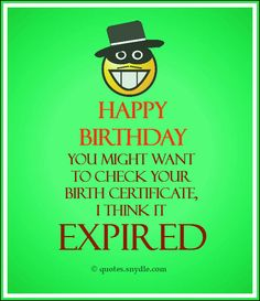 Funny birthday wishes birthday wishes quotes Funny Quotes For Teens, Funny Quotes About Life, Love Quotes For Him, Funny Wishes, Birthday Wishes Quotes, Birthday Quotes For Me, Funny Birthday, Wish Quotes, Quotes Quotes
