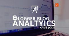 Blogger Blog me Analtyics kaise jode .