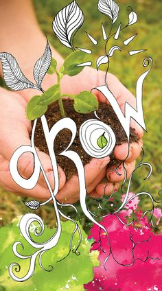 planting the garden that is your life
