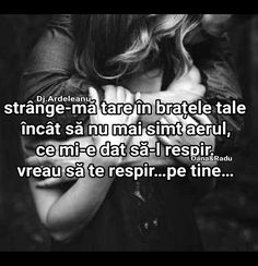 Viau, nici nu știi cât viau❤ Let Me Down, Let It Be, My Love Poems, Romantic Movie Quotes, True Words, Just Me, Bikini Set, Bff, Depression