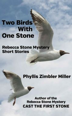 Two Birds With One Stone by Phyllis Zimbler Miller on StoryFinds - 99¢ Kindle book deal - women's sleuth cozy mystery novel - http://storyfinds.com/book/2093/two-birds-with-one-stone