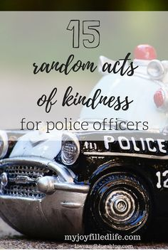 15 Random Acts of Kindness for Police: Guest Post - Love and Blues I've had many people ask how they can show support for their local law enforcement. Here's a list of ideas for acts of kindness for police! Robin, Police Wife Life, Support Law Enforcement, Husband Appreciation, Encouragement, National Police, Police Academy, List, Random Acts