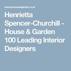 Henrietta Spencer-Churchill - House & Garden 100 Leading Interior Designers