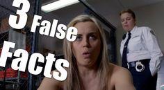 | Three False Facts | #19 - Orange Is The New Black